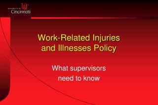 Work-Related Injuries and Illnesses Policy