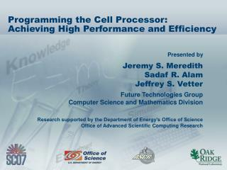 Programming the Cell Processor: Achieving High Performance and Efficiency