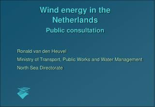 Wind energy in the Netherlands Public consultation