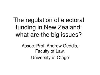 The regulation of electoral funding in New Zealand: what are the big issues?