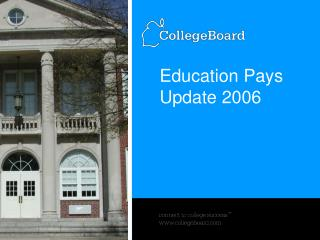 Education Pays Update 2006
