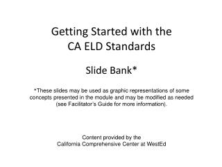 Getting Started with the CA ELD Standards Slide  Bank*