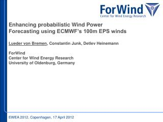 Enhancing probabilistic Wind Power Forecasting using ECMWF's 100m EPS winds