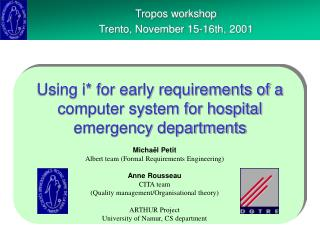 Using i* for early requirements of a computer system for hospital emergency departments