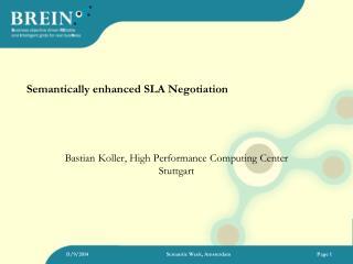 Semantically enhanced SLA Negotiation