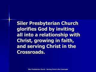 Siler Presbyterian Church - Serving Christ in the Crossroads