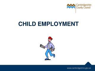CHILD EMPLOYMENT