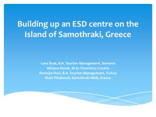 Building up an ESD centre on the Island of Samothraki, Greece