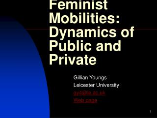 Feminist Mobilities: Dynamics of Public and Private