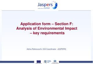 Application form – Section F:  Analysis of Environmental Impact  – key requirements