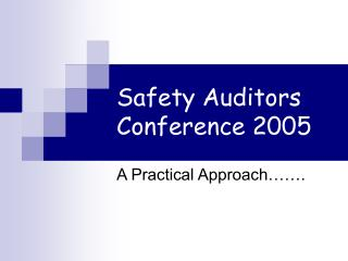 Safety Auditors Conference 2005