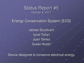 Status Report #5 October 8, 2007