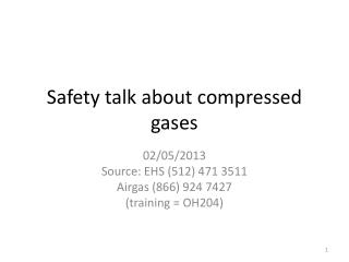 Safety talk about compressed gases
