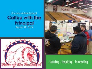 Socorro Middle School Coffee with the Principal August 18, 2014