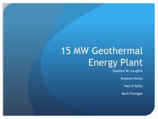 15 MW Geothermal Energy Plant