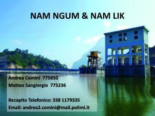 NAM NGUM & NAM LIK