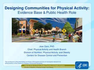Designing Communities for Physical Activity: Evidence Base & Public Health Role