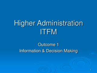 Higher Administration ITFM