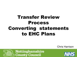 Transfer Review Process Converting  statements to EHC Plans