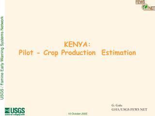 KENYA:  Pilot - Crop Production  Estimation