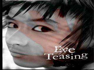 Eve Teasing Defined