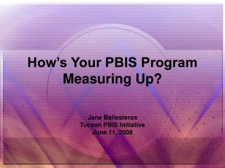 How's Your PBIS Program Measuring Up?