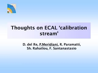 Thoughts on ECAL 'calibration stream'