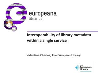 Interoperability of library metadata within a single service