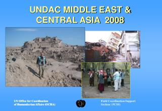 UNDAC MIDDLE EAST & CENTRAL ASIA  2008