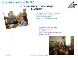 Nume și prenume: PENCIUC GABRIELA Specializarea:prof. înv. primar Gradul didactic: gradul I