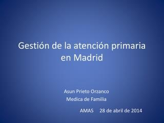 Gestión de la atención primaria en Madrid