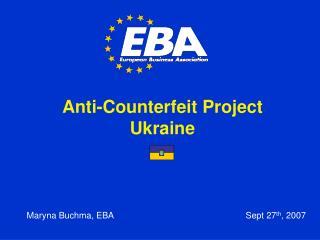 Anti-Counterfeit Project Ukraine