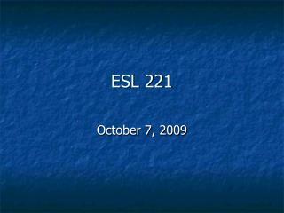 ESL 221