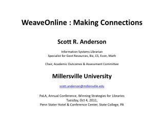 WeaveOnline : Making Connections