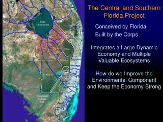 The Central and Southern Florida Project  Conceived by Florida Built by the Corps