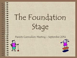The Foundation Stage