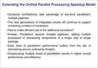 Extending the Unified Parallel Processing Speedup Model