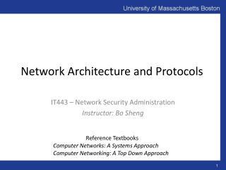 Network Architecture and Protocols