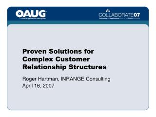 Proven Solutions for Complex Customer Relationship Structures