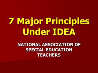 7 Major Principles Under IDEA