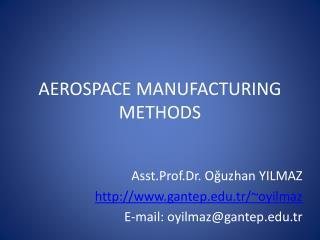 AEROSPACE MANUFACTURING METHODS