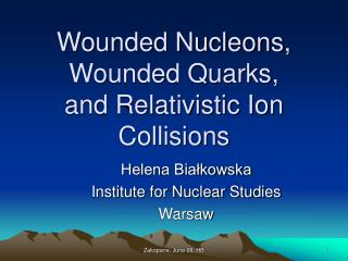 Wounded Nucleons, Wounded Quarks, and Relativistic Ion Collisions