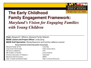 Chair:  Margaret E. Williams, Maryland Family Network