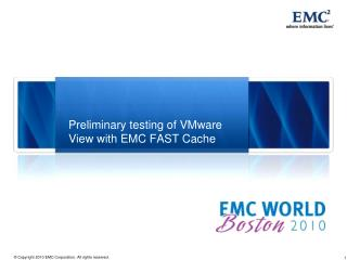 Preliminary testing of VMware View with EMC FAST Cache