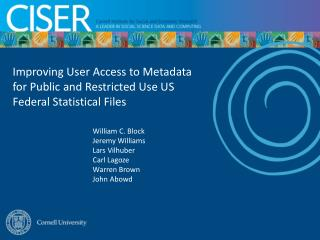 Improving User Access to Metadata for Public and Restricted Use US Federal Statistical Files
