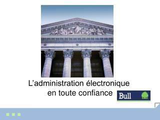 L'administration électronique  en toute confiance