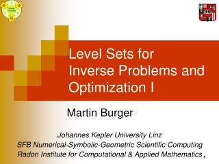 Level Sets for  Inverse Problems and Optimization I