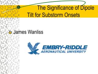 The Significance of Dipole Tilt for Substorm Onsets