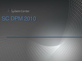 SC DPM 2010