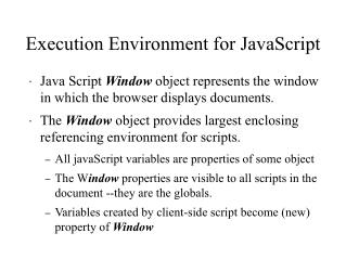 Execution Environment for JavaScript